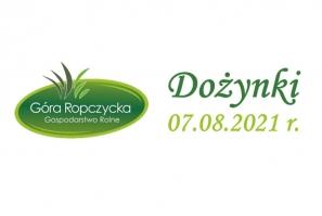 Dożynki - Gospodarstwo Rolne Góra Ropczycka - 07.08.2021
